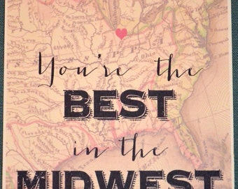 You're the Best in the Midwest Print