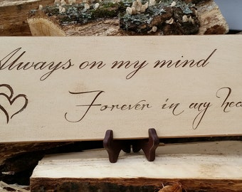 "Rustic ""Always on my Mind Forever in my Heart"" Sign/ Vintage Sign"