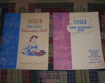 Singer Sewing Machine Co. Instructional Books...1940's Singer Home Decoration Guide...1940's Singer Illustrated Dressmaking Guide...