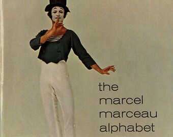 1970 Marcel Marceau Book Alphabet by George Mendoza illustrated with Mime photos by Milton H. Greene Vintage Hardback Children's Book