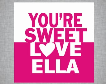 Personalized You're Sweet Valentine's Day Stickers/Tags