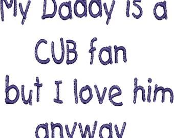 My Daddy is a Cub Fan kids' T-shirt