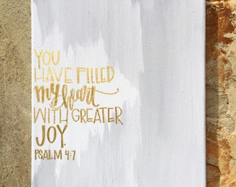 SALE You Have Filled My Heart With Greater Joy Psalm 4:7 Canvas Wall Hanging Bible Verse Sign