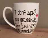 I don't spoil my grandkids I'm just very accommodating mug, funny mug for grandma, grandparent mug, Mother's Day mug, grandparents