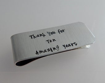 Thank you for Ten Amazing Years- Hand Stamped Ten Year Anniversary Money Clip - Ten Year Service Gift - Employment Service Gift
