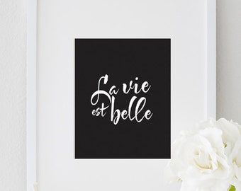 La Vie Est Belle French Poster Print inspirational wall art decor, typography