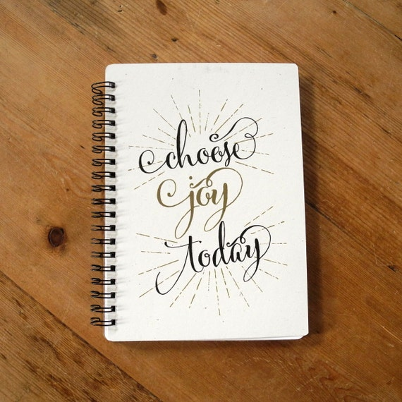 Choose joy today - Motivational notebooks and journals that will inspire you // The PumpUp Blog