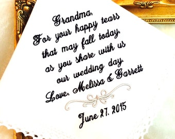 Grandmother of The Bride Handkerchief, Grandmother of the Groom - For Your HAPPY TEARS - Share with US - Hankie - Hankie - MisterandMrs