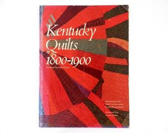 1982 Kentucky Quilts 1800-1900 The Kentucky Quilt Project