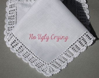 No Ugly Crying Personalized Wedding Handkerchief (#MFP) Embroidered to Bridesmaid (#1602231)