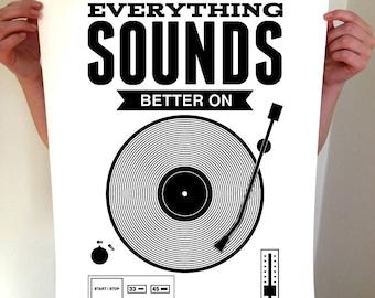 Everything Sounds Better On Vinyl, Vinyl Record, Record Print, Music Print, Music, Art, Music Poster, Record Art