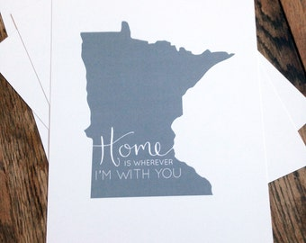 FREE SHIPPING MN Home is Wherever I'm With You Art Print with Hand Drawn Calligraphy - 4 Colors Available