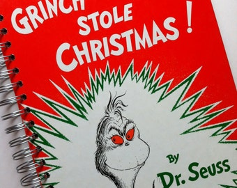 How The Grinch Stole Christmas Dr. Seuss Recycled Journal Notebook