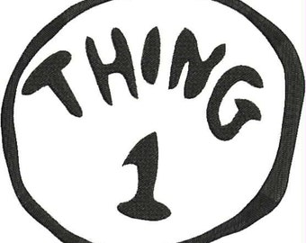 Dr. Seuss Thing 1 Machine Embroidery Design 4x4 and 5x7 Bernina Brother Pfaff Husqvarna and More