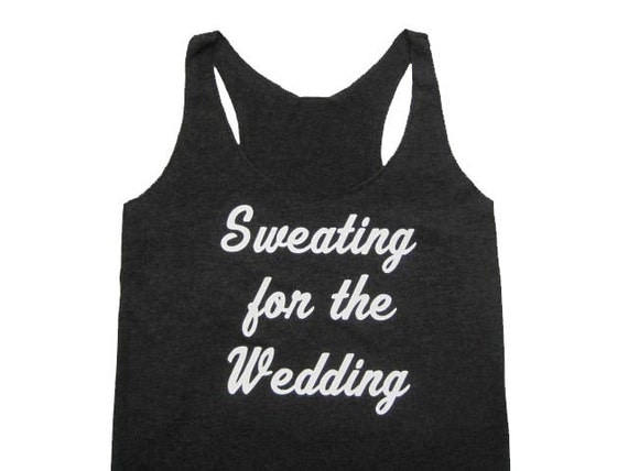 Bride Gift, Bride Tank Top, Engagement Gift, Wedding Gift, Bride Shirt, Funny Shirt, Workout Tank Top, Yoga Tank, Bachelorette Party Shirts
