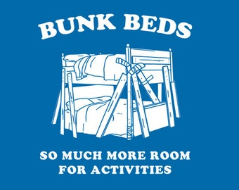 FUNNY TSHIRT Funny shirt bunk beds funny kids tshirt  80s  cool kids t shirt funny movie (also available on crewnecks and hoodies) SM-5XL