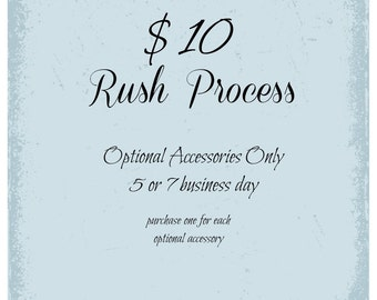 Rush Process Optional Accessories