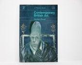 Contemporary British Art by Herbert Read 1964 Vintage Book