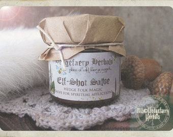 ELF SHOT SALVE Hedge Salve for Releasing Negative Energies and Spiritual Afflictions