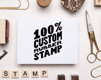 Completely Custom Stamp