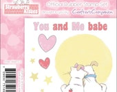 """STRAWBeRRY KISSEs -"""" YOU and ME BABE """"  VALENTINEs  STAMp SeT -   Babe -  Super CUte for any Love Theme"""