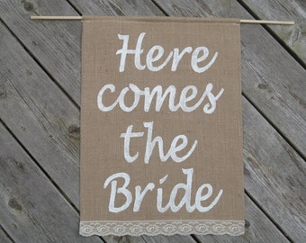 Here Comes The Bride Sign - Burlap Sign - Flower Girl Wedding Sign - Here Comes The Bride Banner - Ring Bearer Sign - Rustic Wedging