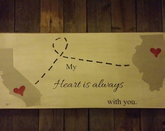 State sign: My Heart is Always with You