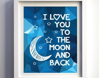 I love you to the moon and back art print Baby boy nursery art polygonal geometric wall art minimalist modern nursery room Moon Stars Love
