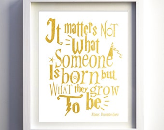 Harry Potter Inspired Nursery Wall Art Harry potter poster quote gold foil harry potter Albus Dumbledore print wall art Valentines day