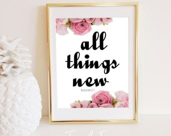 All Things New Print, Black White Gray Pink, Instant Download, Cursive Handwriting, Peonies, 8x10 He Makes, Gallery Wall Quote Inspirational