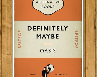 Britpop Book Cover Poster - Oasis - Definitely Maybe - Alternative Book Cover Print (UK and US sizes available)