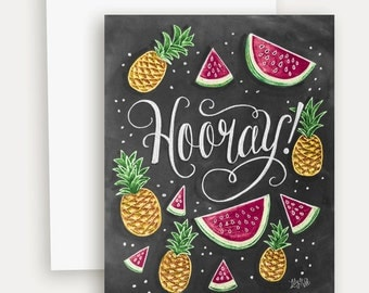 Hooray Card - Congratulations Card - Pineapple and Watermelon Illustrations - Hand Lettered Card - Tropical Card