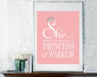 Printable Art, Instant Download, Print it Yourself, Princess and Warrior, Inspirational Quote, Baby Girl Nursery, Gift for Her