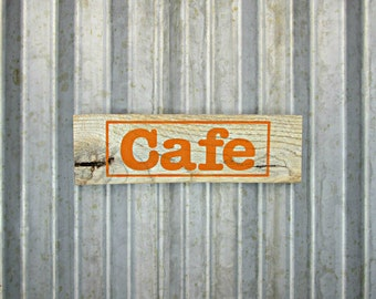 Cafe Sign -  Ready to Ship - Rustic Wooden Hand Painted Door Sign -  Reclaimed Wood Business Sign