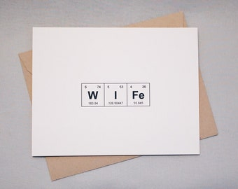 """Valentine's Day / Anniversary / Wedding Periodic Table of the Elements """"WIFe"""" Card / Wedding Card / I Love You Card / Sentimental Elements"""