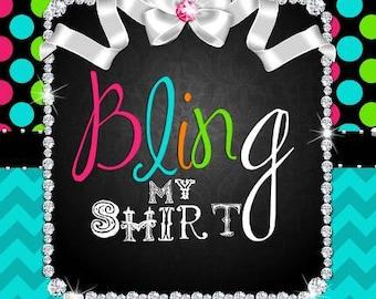 Bling my shirt