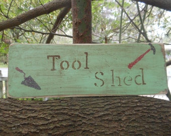 Tool Shed  Rustic Wood Shed Sign