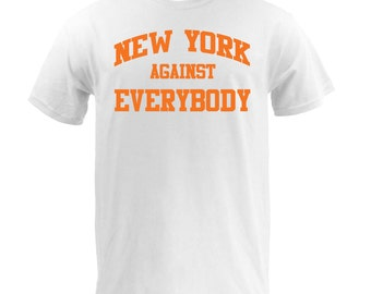 New York Against Everybody - Orange on White
