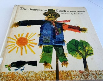The Scarecrow Clock (hardback) by George Mendosa and Illustrated by Eric Carle - 1971 - First Edition