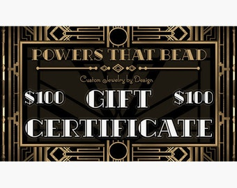 100 DOLLAR GIFT CERTIFICATE - PowersThatBead