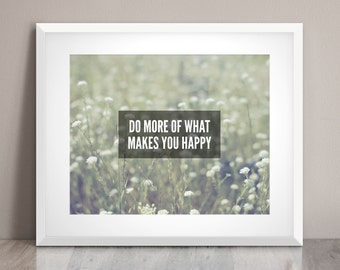 What Makes you Happy - Word Art Print - simple nature quote print decor