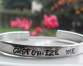 Custom Hand Stamped Bracelet  Personalized Jewelry - Engraved - Customizable Bracelet - Inspirational Jewelry - Gifts for Women Friends