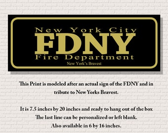 FDNY Custom Print/Sign with custom name or Motto in two sizes and mounted or not mounted plus Free Shipping