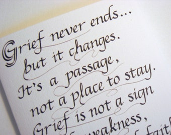 Sympathy Calligraphy Card -- Grief Quote Card, card size 4.25 X 5.5 inches, blank inside
