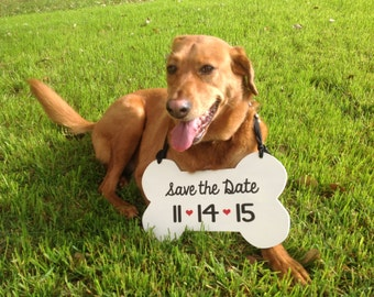 Dog Sign Save the Date | Bone sign | Wedding Sign | Engagement photo prop | Save Our Date |