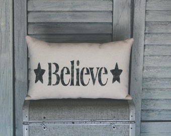 Believe Pillow, Decor Pillow, Decorative Pillow home decor 14x9 accent pillow