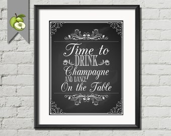 Time to Drink Champagne, wedding sign, DIY printable, download, champagne, decoration, chalksuite