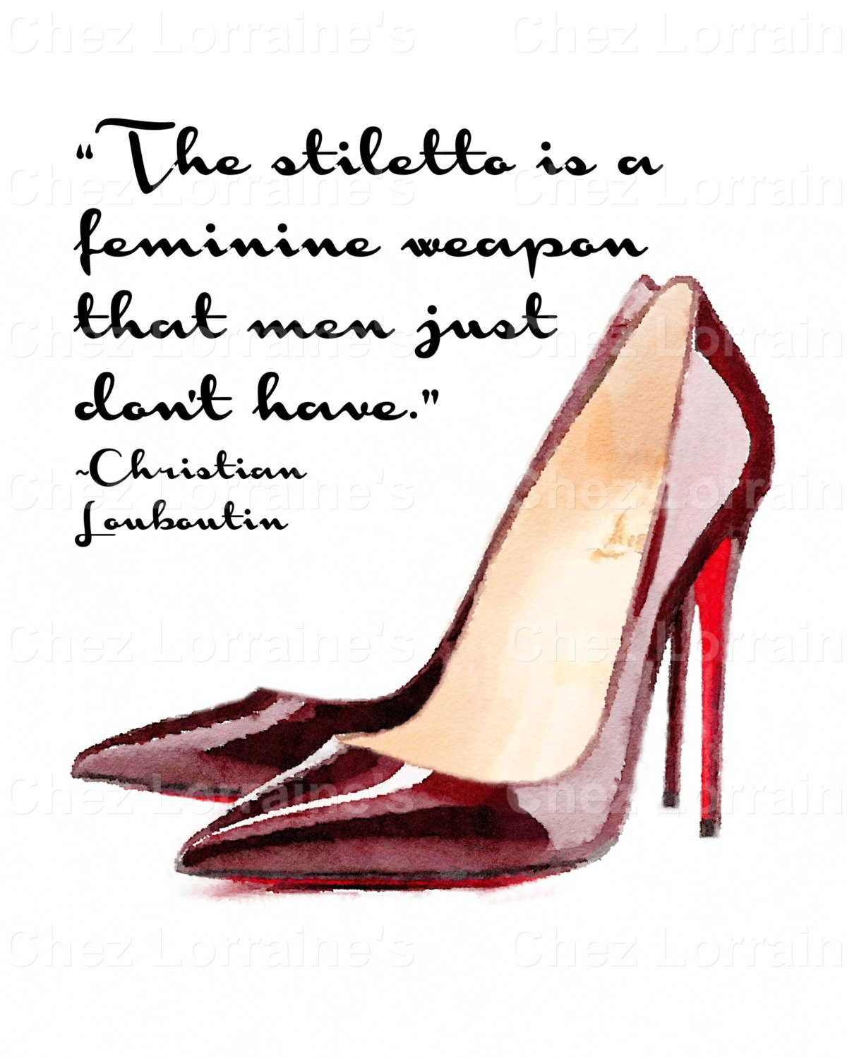 92b827a4f74 The Stiletto  A Watercolor Fashion Fine Art Print with Christian Louboutin  Quote for the Fashion or Shoe Lover