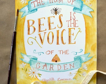 Garden Art Print/ Garden Quote/ Watercolor Quote Art/ Honey Bees- 8x10