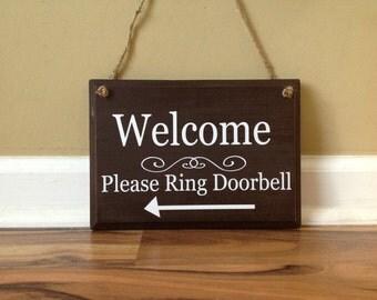 Welcome Sign Please Ring Doorbell arrow front door wooden sign Door decor hanging sign door knob hanger espresso brown hand painted sign